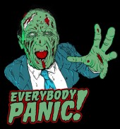 EVERYBODY PANIC!