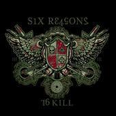 Six Reasons to Kill
