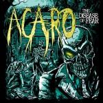 Acaro - The Disease Of Fear (Goomba)
