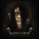 Agony Lords - A Tomb For The Haunted (Chaos)
