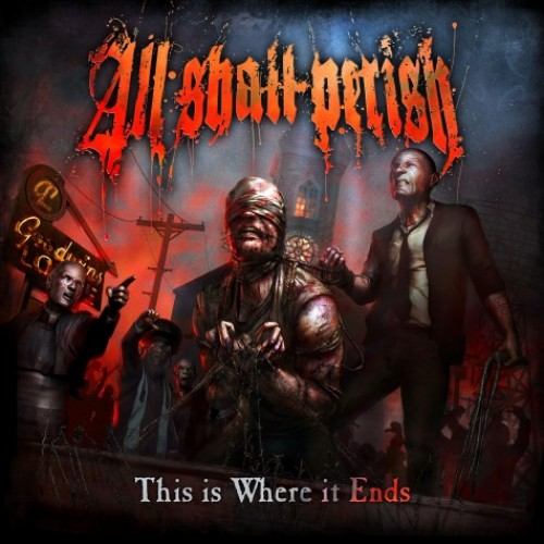 All Shall Perish Where It Ends Cover