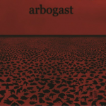 Arbogast - I (Nefarious Industries)