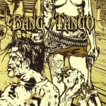 Bang Tango - Pistol Whipped In The Bible Belt (78 Productions)