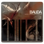Bauda - Euphoria ...Of Flesh, Men and The Great Escape (A Sad Sadness Song)