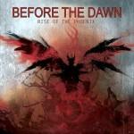 Before The Dawn - Rise Of The Phoenix (Frostbyte)