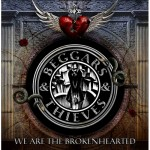 Beggars &amp; Thieves - We Are The Brokenhearted