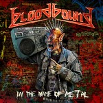 Bloodbound - In The Name Of Metal (AFM)