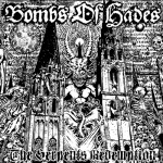 Bombs Of Hades - The Serpent's Redemption (Pulverised)
