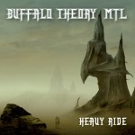 Buffalo Theory MTL - Heavy Ride (Galy)