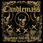 Candlemass - Psalms For The Dead (Napalm)