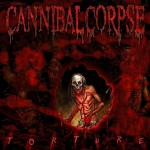 Cannibal Corpse - Torture (Metal Blade)