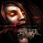 Chelsea Grin - Evolve EP (Razor &amp; Tie)