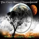 Cory Smoot Experience - When Worlds Collide (Metal Blade)