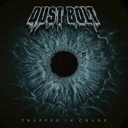 Dust Bolt: Trapped In Chaos