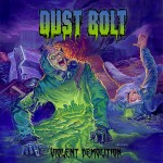 Dust Bolt - Violent Demolition (Napalm)