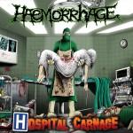 Haemmorhage - Hospital Carnage