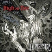 High On Fire: De Vermis Mysteriis