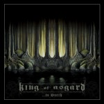 King Of Asgard - ...to North (Metal Blade)