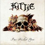 Kittie - I've Failed You
