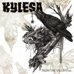 Kylesa - From The Vaults, Vol. 1 (Season Of Mist)