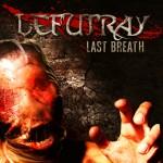 Lefutray - Last Breath (MVD)