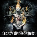 Legacy Of Disorder - Last Man Standing (Black Orchard)