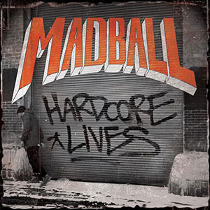 MadballHardcoreLives