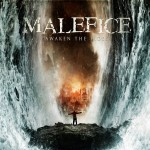 Malefice - Awaken The Tides (Metal Blade)