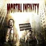 Mortal Infinity - District Destruction (Digital Media)