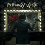 Motionless In White - Infamous (Fearless)