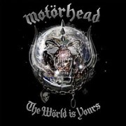 Motorhead - The World is Yours cover art