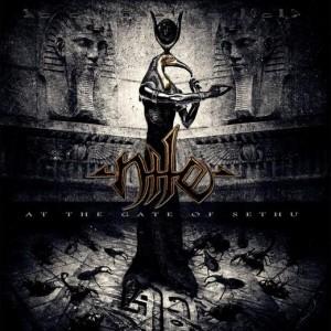 Nile - At The Gate Of Sethu (Nuclear Blast)