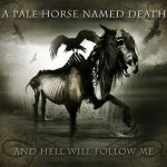 Pale-Horse-Hell-Will-Follow-Cover