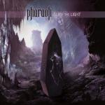 Pharoah - Bury The Light