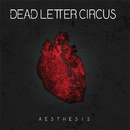Dead Letter Circus: Aesthesis