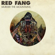 Red-Fang-Murder-The-Mountains-e1303418384129.jpg