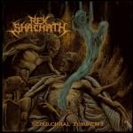 Rex Shachath - Sepulchral Torment (Hostile)