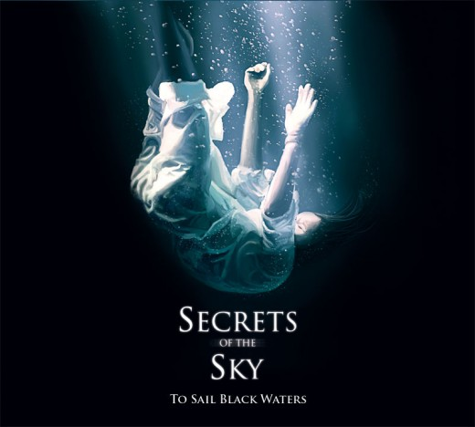 Secrets of the Sky: To Sail Black Waters