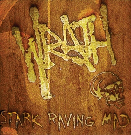 Wrath: Stark Raving Mad