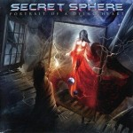 Secret Sphere - Portrait Of A Dying Heart (Scarlet)