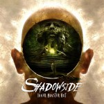 Shadowside - Inner Monster Out (SHP)