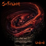 Six Feet Under - Undead (Metal Blade)