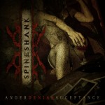 Spineshank - Anger Denial Acceptance (Century Media)