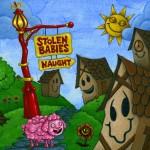 Stolen Babies - Naught (No Comment)
