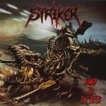 Striker - Armed To The Teeth (Napalm)