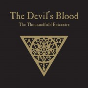 The Devil's Blood: The Thousandfold Epicentre