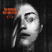 The-Overseer-Rest-and-Let-Go-cover