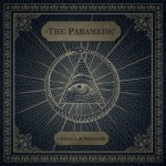 The Paramedic - Smoke & Mirrors (Bullet Tooth)