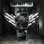 The Very End - Turn Off The World (SPV)