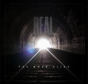 The Word Alive: Real
